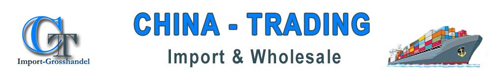 wholesale - China Trading C&T Handels GmbH – Import & Wholesale