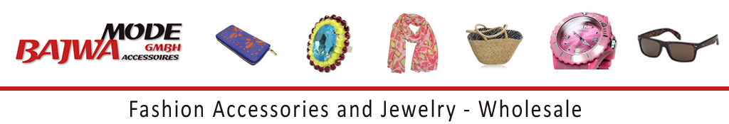 wholesale - Bajwa Mode GmbH - Fashion Accessories and Jewelry – Wholesale