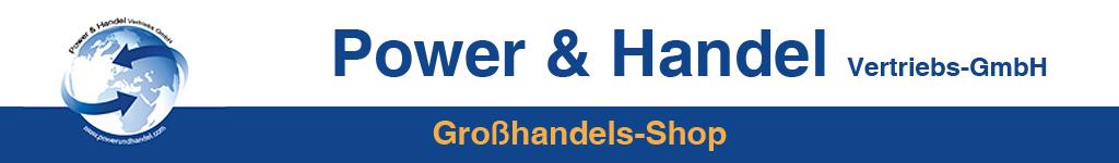 Großhandel - Power & Handel Vertriebs-GmbH